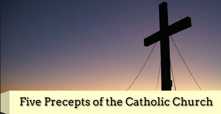 Precepts Of The Catholic Church